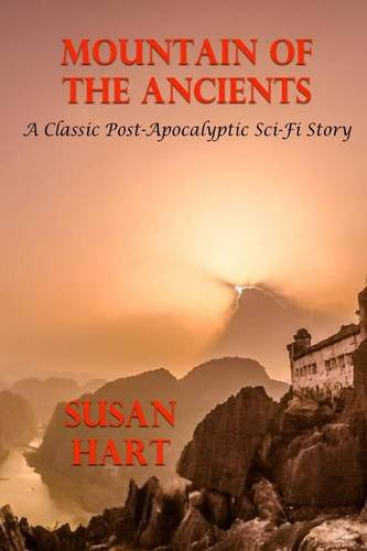 9781329727809: Mountain of the Ancients - A Classic Sci-Fi Post-Apocalyptic Story