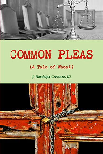 9781329728318: Common Pleas (A Tale of Whoa!)