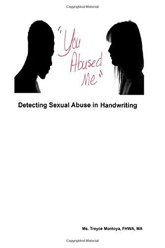 9781329733701: You Abused Me Detecting Sexual Abuse in Handwriting