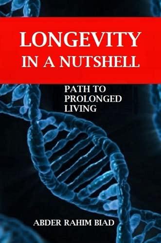 9781329734234: Longevity in a Nutshell