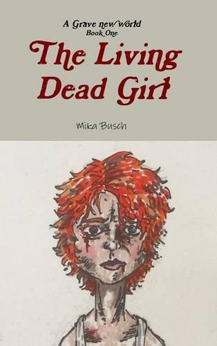9781329736979: The Living Dead Girl