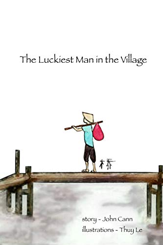9781329740570: The Luckiest Man in the Village