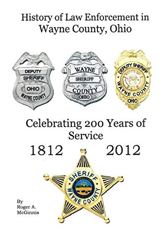 History of Law Enforcement Wayne County Ohio: Roger McGinnis