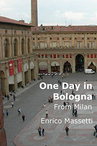9781329776890: One Day in Bologna from Milan