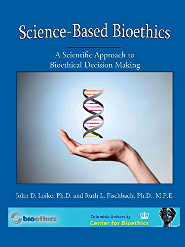 9781329799547: Science Based BioEthics 4th Edition