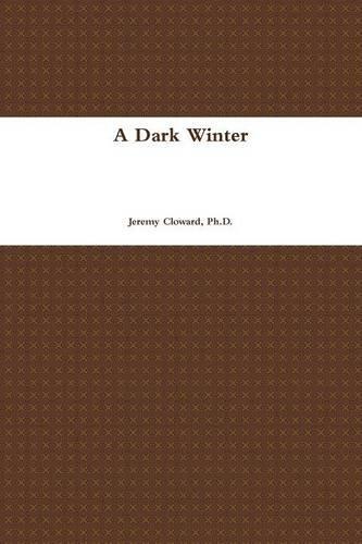 9781329812420: A Dark Winter