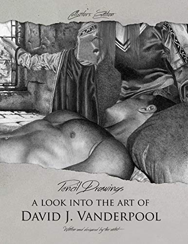 9781329820777: Collector's Edition Pencil Drawings - A look into the art of David J. Vanderpool