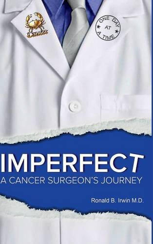 9781329823280: Imperfect: A Cancer Surgeon's Journey