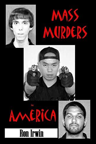 9781329829329: Mass Murders in America