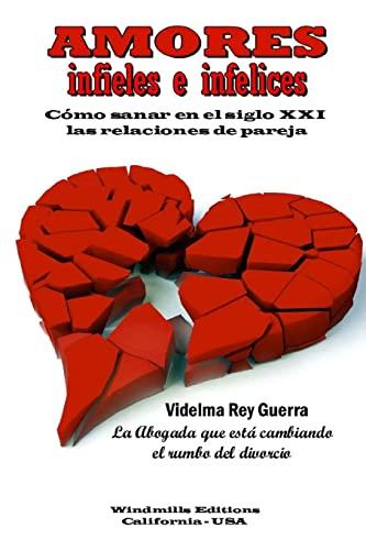 9781329832947: Amores infieles e infelices