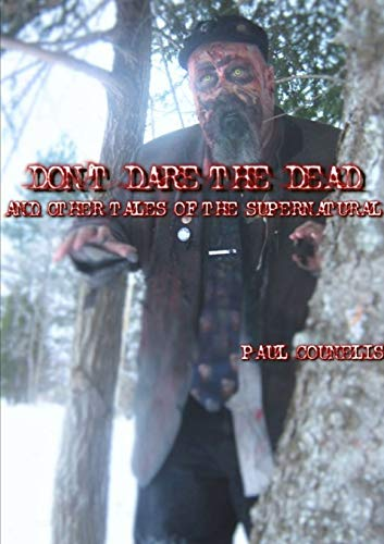 9781329849587: Don't Dare the Dead and Other Tales of the Supernatural