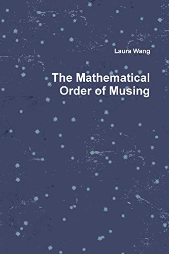 9781329862043: The Mathematical Order of Musing
