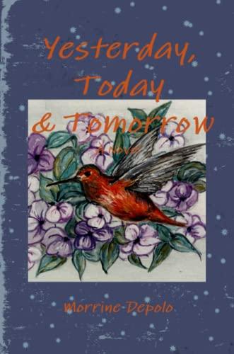 9781329881006: Yesterday, Today & Tomorrow