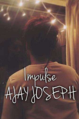Impulse (Paperback): Ajay Joseph
