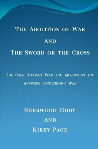 9781329899919: The Abolition of War and The Sword or the Cross