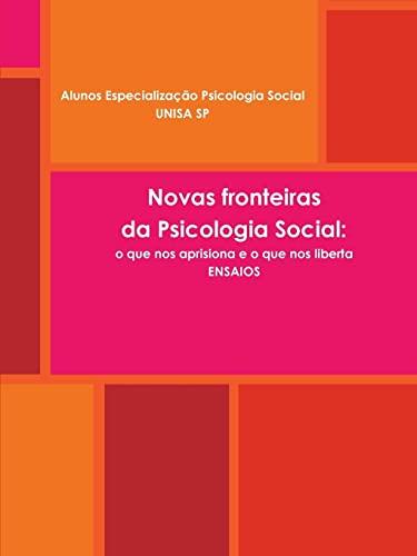 Novas Perspectivas Da Psicologia Social: o Que: Alunos Especializacao Unisa