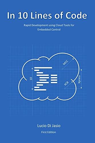 9781329908031: In 10 Lines of Code - AbeBooks - Lucio Di Jasio