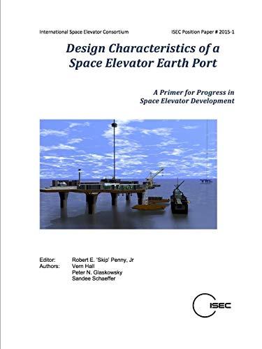 9781329910607: Design Characteristics of a Space Elevator Earth Port