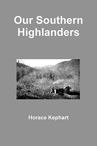 9781329917057: Our Southern Highlanders