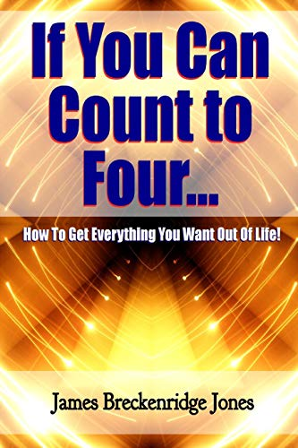 If You Can Count to Four -: James Breckenridge Jones