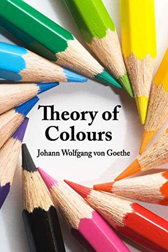 9781329929876: Theory of Colours