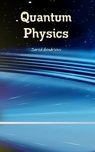 9781329991613: Quantum Physics