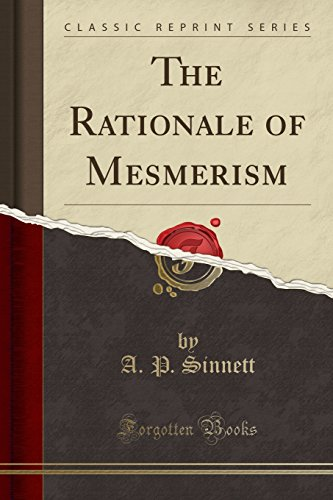 9781330001080: The Rationale of Mesmerism (Classic Reprint)