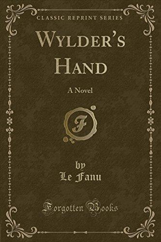 9781330002223: Wylder's Hand: A Novel (Classic Reprint)