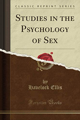 9781330002339: Studies in the Psychology of Sex (Classic Reprint)