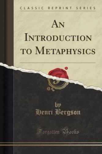 9781330008973: An Introduction to Metaphysics (Classic Reprint)