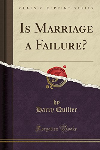 9781330012437: Is Marriage a Failure? (Classic Reprint)