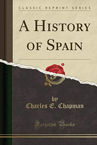 9781330013762: A History of Spain (Classic Reprint)