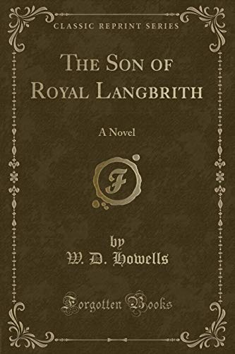 9781330025673: The Son of Royal Langbrith: A Novel (Classic Reprint)
