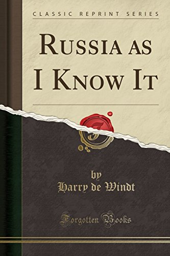 9781330025994: Russia as I Know It (Classic Reprint)