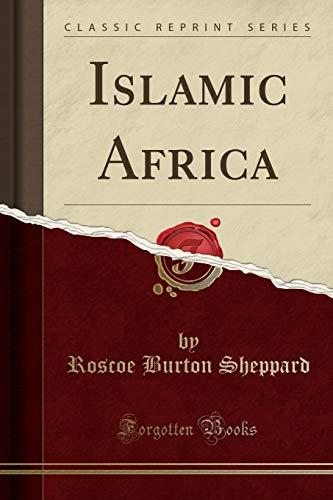 9781330034606: Islamic Africa (Classic Reprint)