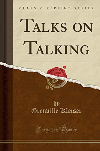 9781330034828: Talks on Talking (Classic Reprint)