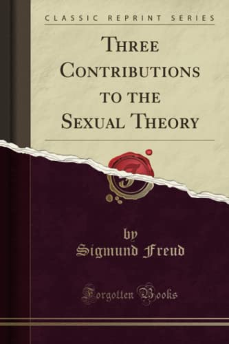 9781330038215: Three Contributions to the Sexual Theory (Classic Reprint)