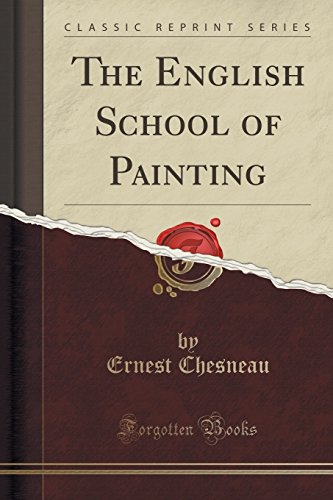9781330040201: The English School of Painting (Classic Reprint)