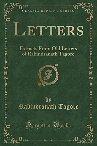 Letters: Extracts from Old Letters of Rabindranath: Noted Writer and