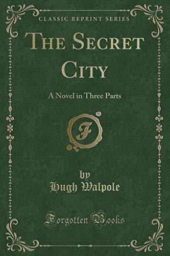 9781330051870: The Secret City: A Novel in Three Parts (Classic Reprint)