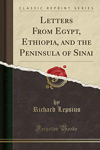 9781330052723: Letters From Egypt, Ethiopia, and the Peninsula of Sinai (Classic Reprint)