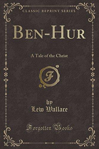 9781330063934: Ben-Hur: A Tale of the Christ (Classic Reprint)