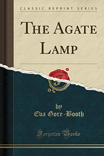 9781330073377: The Agate Lamp (Classic Reprint)