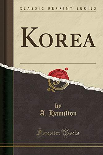 9781330084090: Korea (Classic Reprint)