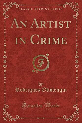 9781330095072: An Artist in Crime (Classic Reprint)