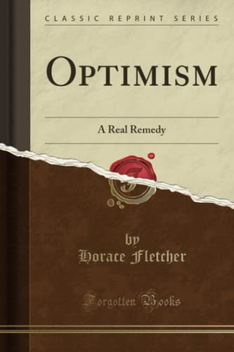 9781330098400: Optimism: A Real Remedy (Classic Reprint)