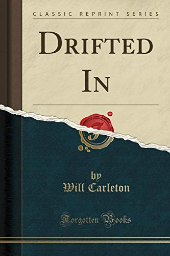 9781330104392: Drifted In (Classic Reprint)