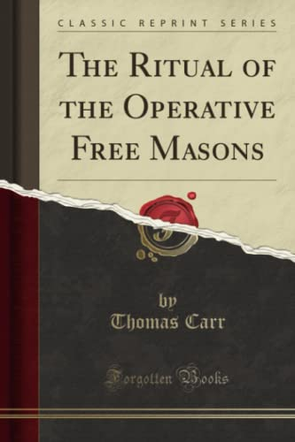 9781330106259: The Ritual of the Operative Free Masons (Classic Reprint)