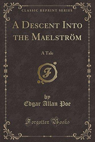 9781330107997: A Descent Into the Maelström: A Tale (Classic Reprint)