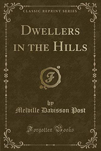 9781330113325: Dwellers in the Hills (Classic Reprint)